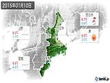 2015年01月10日の三重県の実況天気