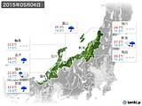 2015年05月04日の北陸地方の実況天気