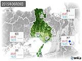 2015年06月09日の兵庫県の実況天気