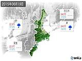 2015年06月19日の三重県の実況天気
