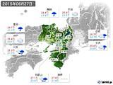 2015年06月27日の近畿地方の実況天気