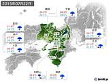 2015年07月22日の近畿地方の実況天気