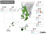 2016年08月10日の鹿児島県の実況天気