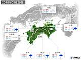 2018年05月29日の四国地方の実況天気