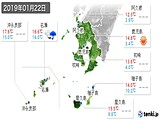 2019年01月22日の鹿児島県の実況天気