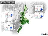 2019年01月31日の三重県の実況天気