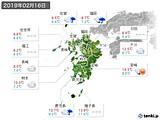 2019年02月16日の九州地方の実況天気