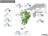 2019年02月19日の九州地方の実況天気