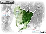 2019年05月27日の愛知県の実況天気