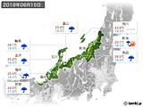 2019年06月15日の北陸地方の実況天気