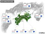2019年07月10日の四国地方の実況天気
