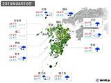2019年08月19日の九州地方の実況天気
