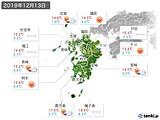 2019年12月13日の九州地方の実況天気