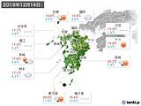 2019年12月14日の九州地方の実況天気