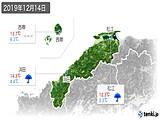 2019年12月14日の島根県の実況天気
