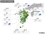 2019年12月29日の九州地方の実況天気