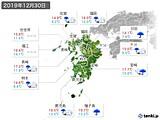 2019年12月30日の九州地方の実況天気