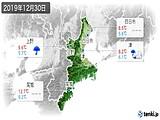 2019年12月30日の三重県の実況天気