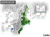 2020年02月15日の三重県の実況天気