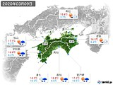 2020年03月09日の四国地方の実況天気
