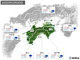 2020年03月30日の四国地方の実況天気