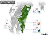 2020年04月15日の宮崎県の実況天気