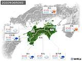 2020年06月09日の四国地方の実況天気