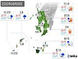2020年06月09日の鹿児島県の実況天気