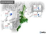 2020年06月25日の三重県の実況天気