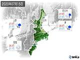 2020年07月15日の三重県の実況天気