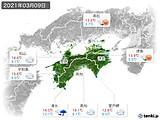 2021年03月09日の四国地方の実況天気