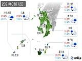 2021年03月12日の鹿児島県の実況天気