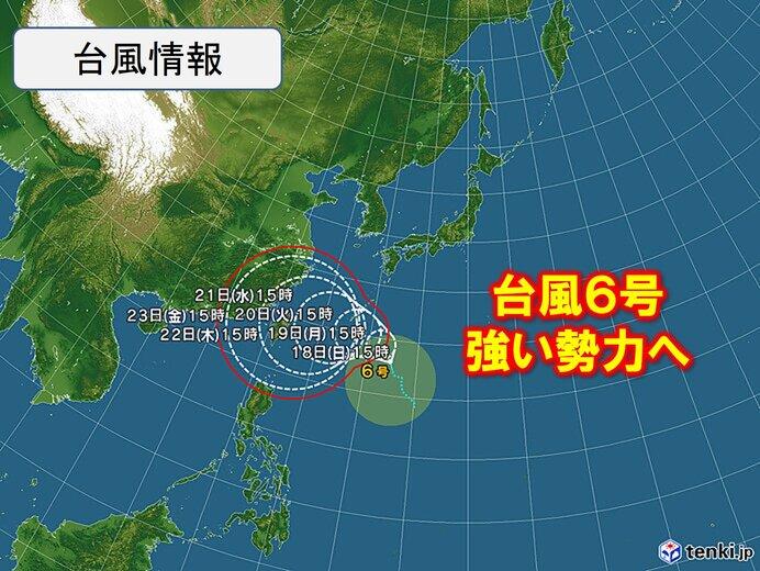 台風6号 強い勢力に 沖縄に接近へ