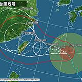 台風6号 発達しながら沖縄本島や先島諸島に接近へ 暴風に厳重警戒 影響長引く