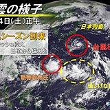 台風8号は九州上陸へ 次の台風と「別の怪しい雲」も