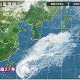台風27号 先島諸島直撃 本州にも影響 強雨も